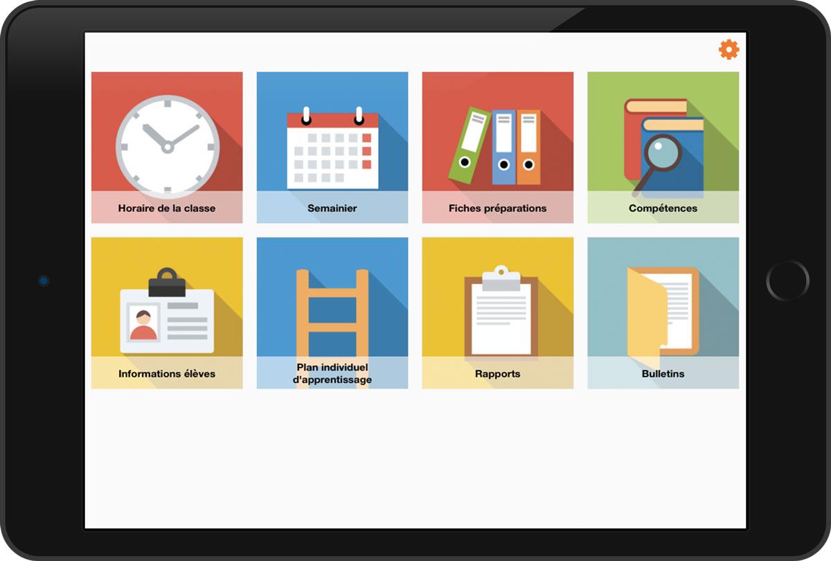Gérez vos préparations, élèves, rapports, journal de classe, horaire